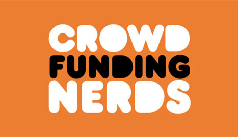 What is Crowdfunding Nerds About? | Crowdfunding Nerds Ep. 0